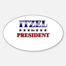 ITZEL for president Oval Decal