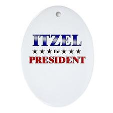 ITZEL for president Oval Ornament
