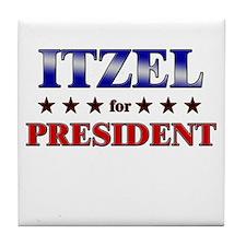 ITZEL for president Tile Coaster