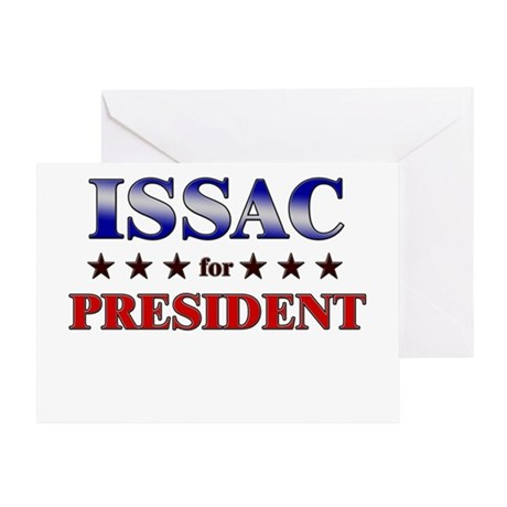 ISSAC for president Greeting Card