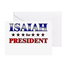 ISAIAH for president Greeting Card