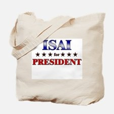 ISAI for president Tote Bag