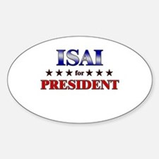 ISAI for president Oval Decal