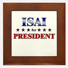 ISAI for president Framed Tile