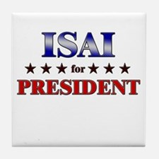ISAI for president Tile Coaster