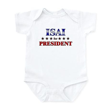 ISAI for president Infant Bodysuit