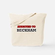 Addicted to Beckham Tote Bag