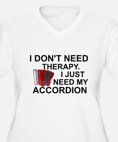 DON'T NEED THERAPY - JUST MY ACC Plus Size T-Shirt