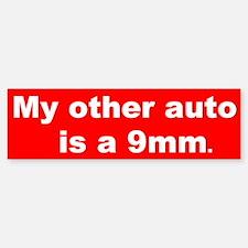 My other auto is a 9mm. Bumper Bumper Bumper Sticker