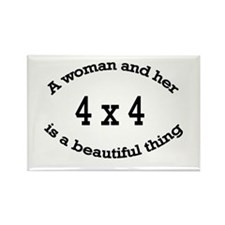 A woman and her 4x4 is a beau Rectangle Magnet