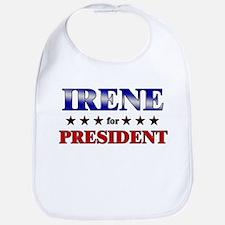 IRENE for president Bib