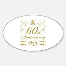 Unique 60th wedding anniversary Sticker (Oval)