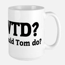 What would Tom do? Mugs