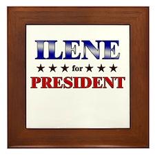 ILENE for president Framed Tile