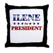 ILENE for president Throw Pillow