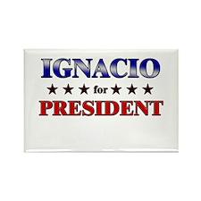 IGNACIO for president Rectangle Magnet