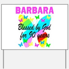 BLESSED 90TH Yard Sign