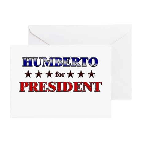 HUMBERTO for president Greeting Card