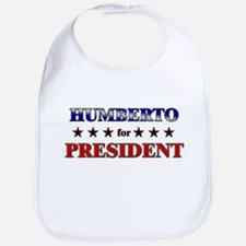 HUMBERTO for president Bib