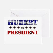 HUBERT for president Greeting Card