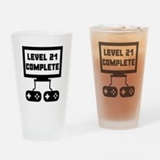 Level 21 Complete 21st Birthday Drinking Glass