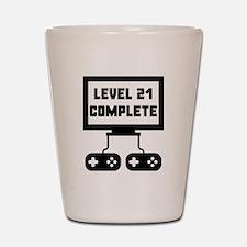 Level 21 Complete 21st Birthday Shot Glass