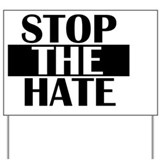 No hate Yard Signs