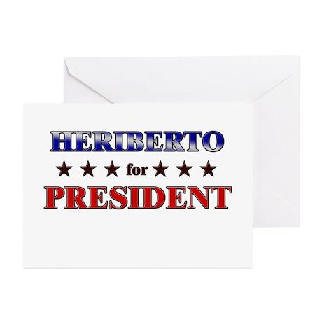 HERIBERTO for president Greeting Cards (Pk of 20)