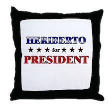 HERIBERTO for president Throw Pillow