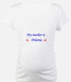 my mother is polania Shirt