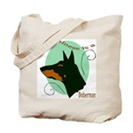 Happiness is doberman Tote Bag