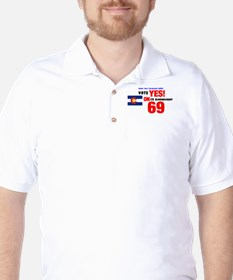 Vote Yes on 69 Golf Shirt