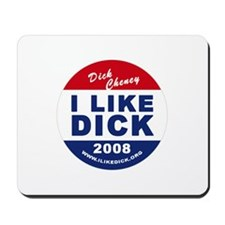 I Like Dick Mousepad