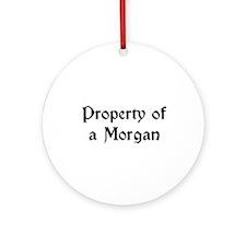 Property of a Morgan Ornament (Round)