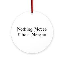 Moves Like A Morgan Ornament (Round)