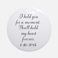 Personalizable For a Moment Round Ornament