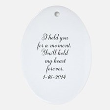 Personalizable For a Moment Oval Ornament