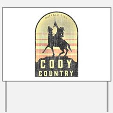 Vintage Cody Country Yard Sign