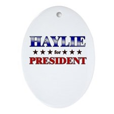 HAYLIE for president Oval Ornament