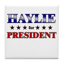 HAYLIE for president Tile Coaster