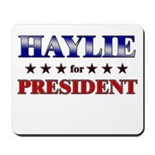HAYLIE for president Mousepad