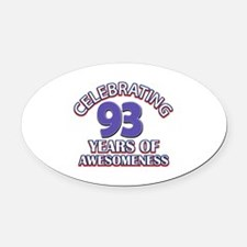 Celebrating 93 Years Oval Car Magnet