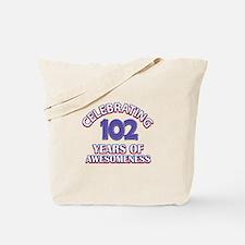 Celebrating 102 Years Tote Bag