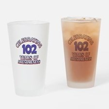 Celebrating 102 Years Drinking Glass