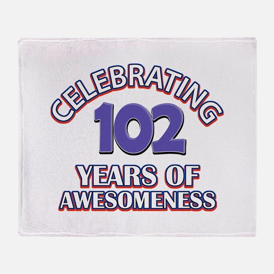 Celebrating 102 Years Throw Blanket