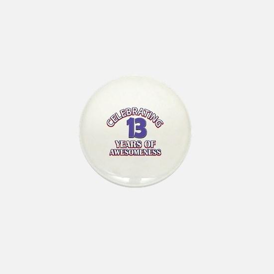 Celebrating 13 Years Mini Button