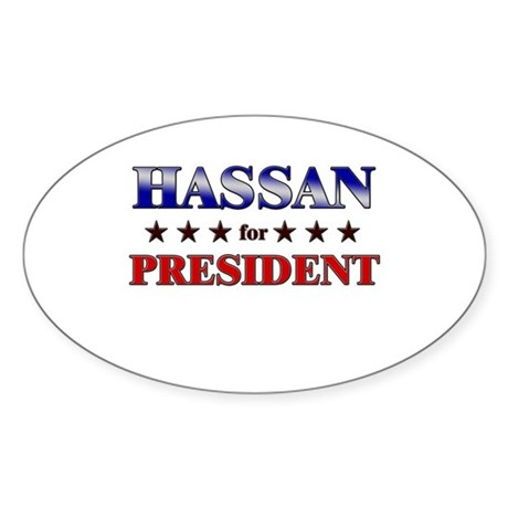 HASSAN for president Oval Sticker