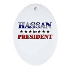 HASSAN for president Oval Ornament