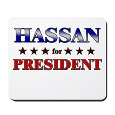 HASSAN for president Mousepad
