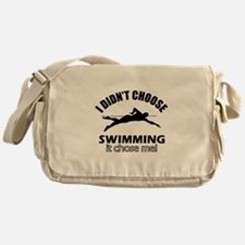 I Didn't Choose Swimming Messenger Bag